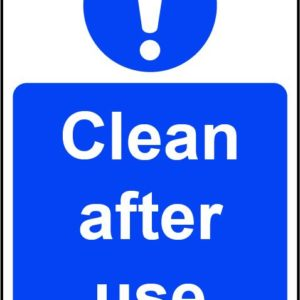 Clean After Use Self Adhesive Wall Sign (200x 300mm)